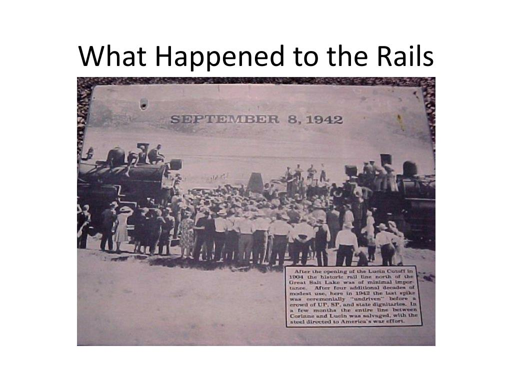 What Happened to the Rails