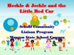 heckle jeckle and the little red car