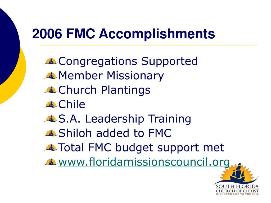 2006 FMC Accomplishments