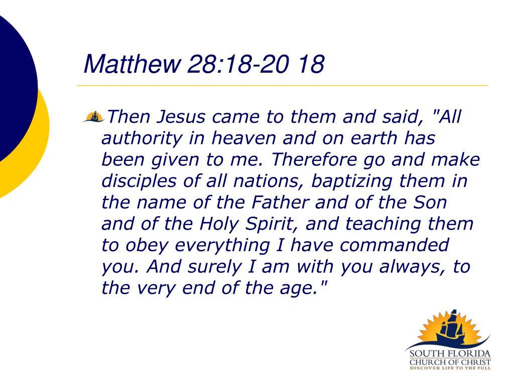 Matthew 28:18-20 18