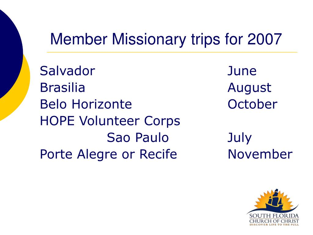Member Missionary trips for 2007