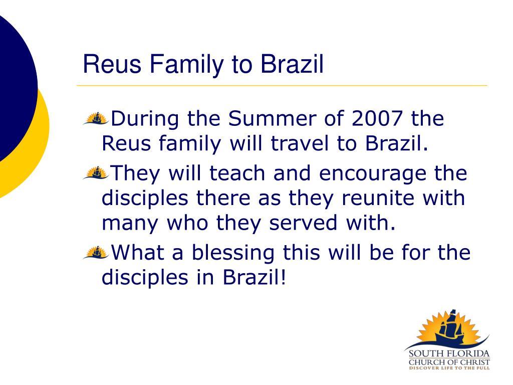 Reus Family to Brazil