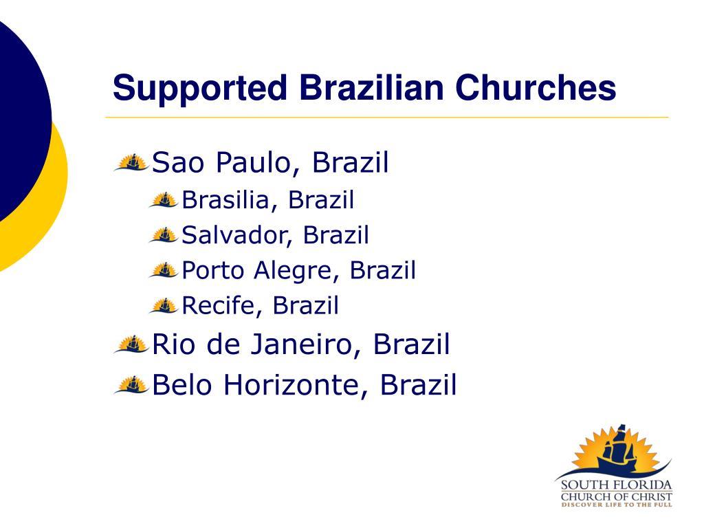 Supported Brazilian Churches