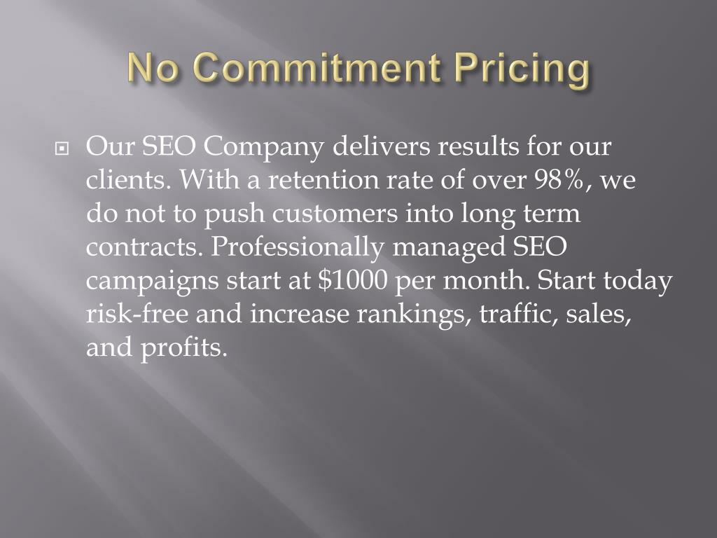 No Commitment Pricing