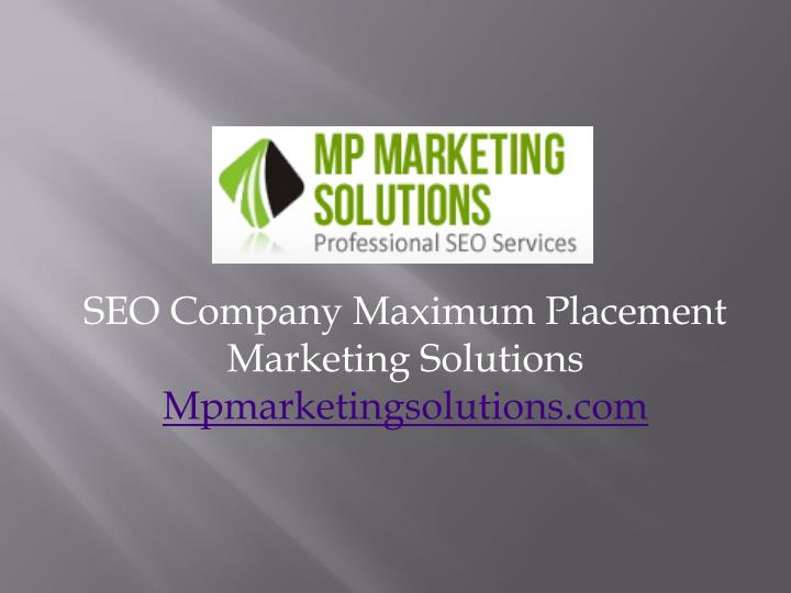 SEO Company Maximum Placement Marketing Solutions