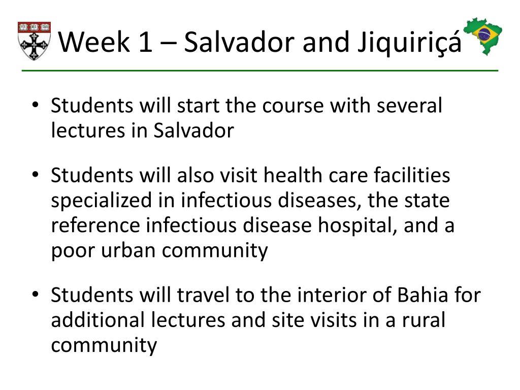 Week 1 – Salvador and Jiquiriç