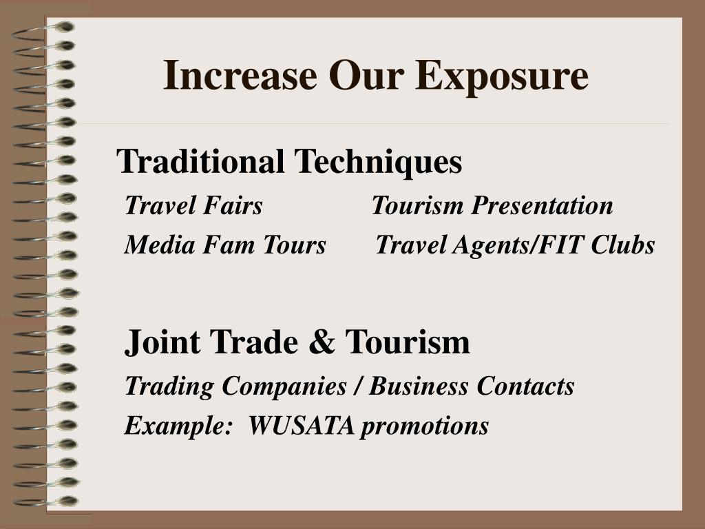Increase Our Exposure