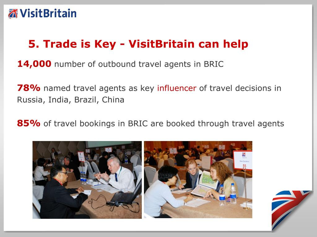5. Trade is Key - VisitBritain can help