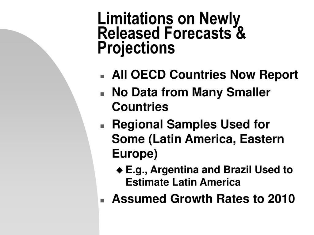 Limitations on Newly Released Forecasts & Projections