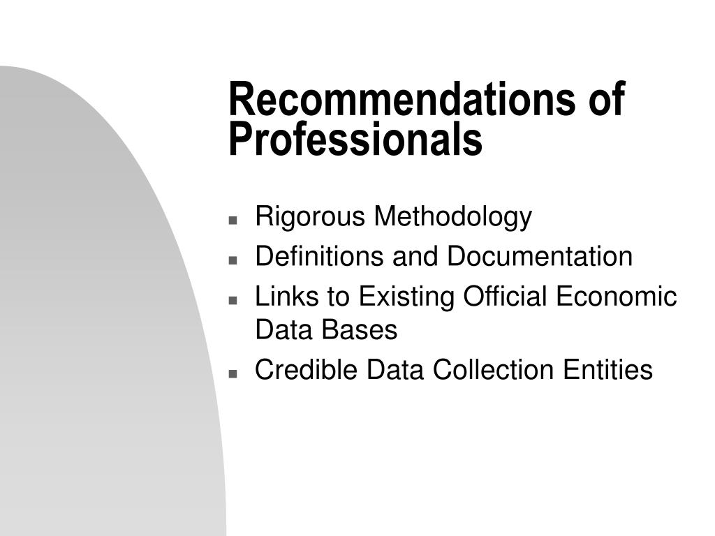 Recommendations of Professionals