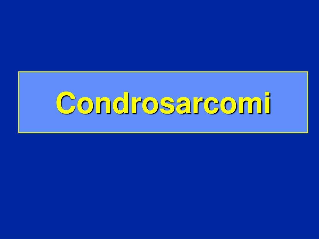 Condrosarcomi