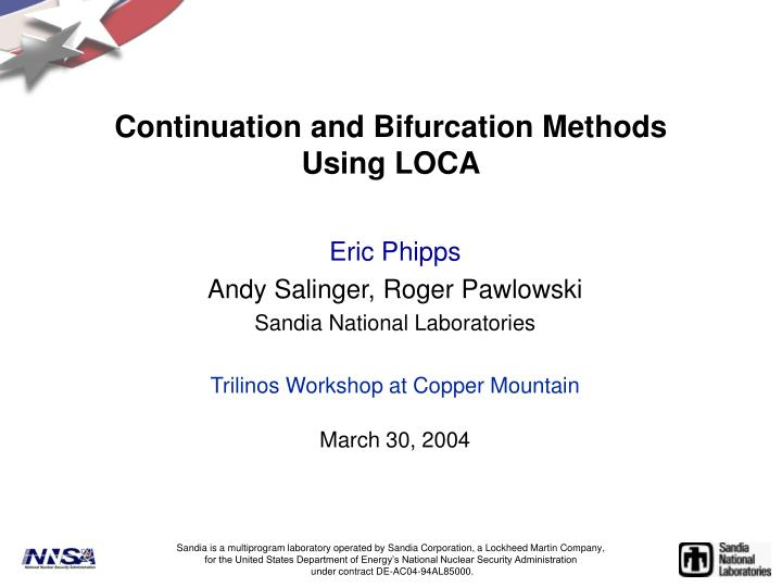 Continuation and bifurcation methods using loca