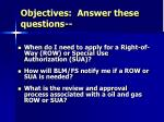 objectives answer these questions