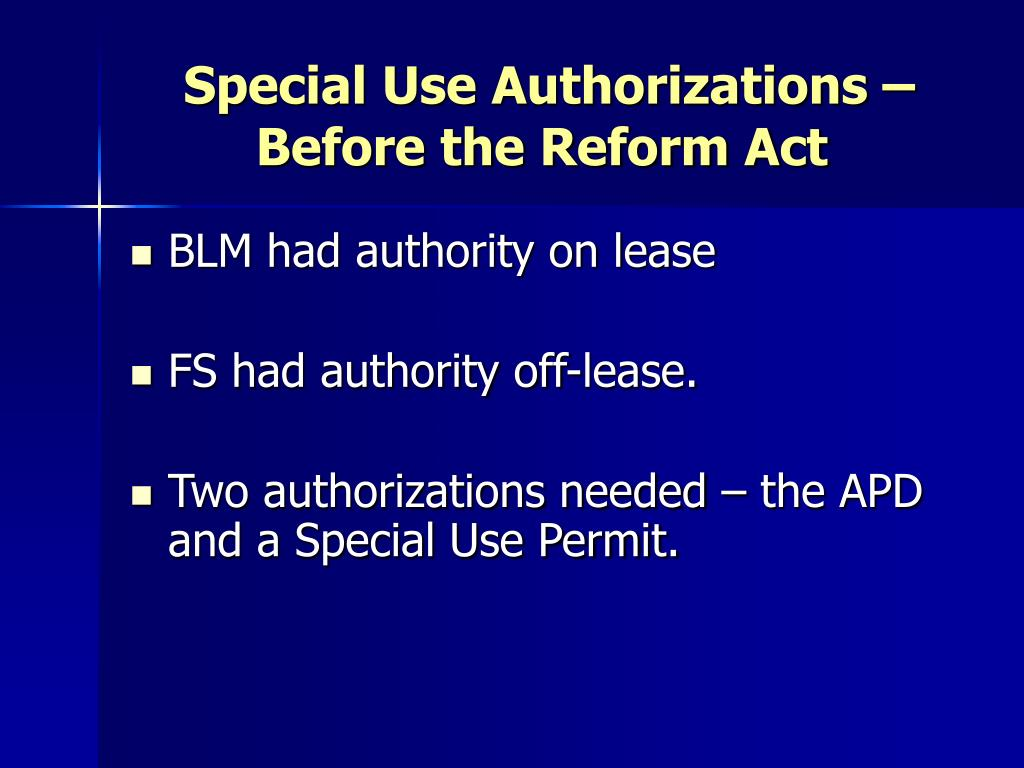 Special Use Authorizations – Before the Reform Act