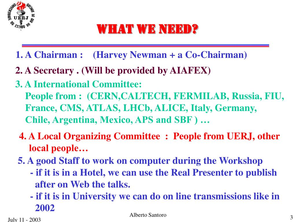 WHAT WE NEED?