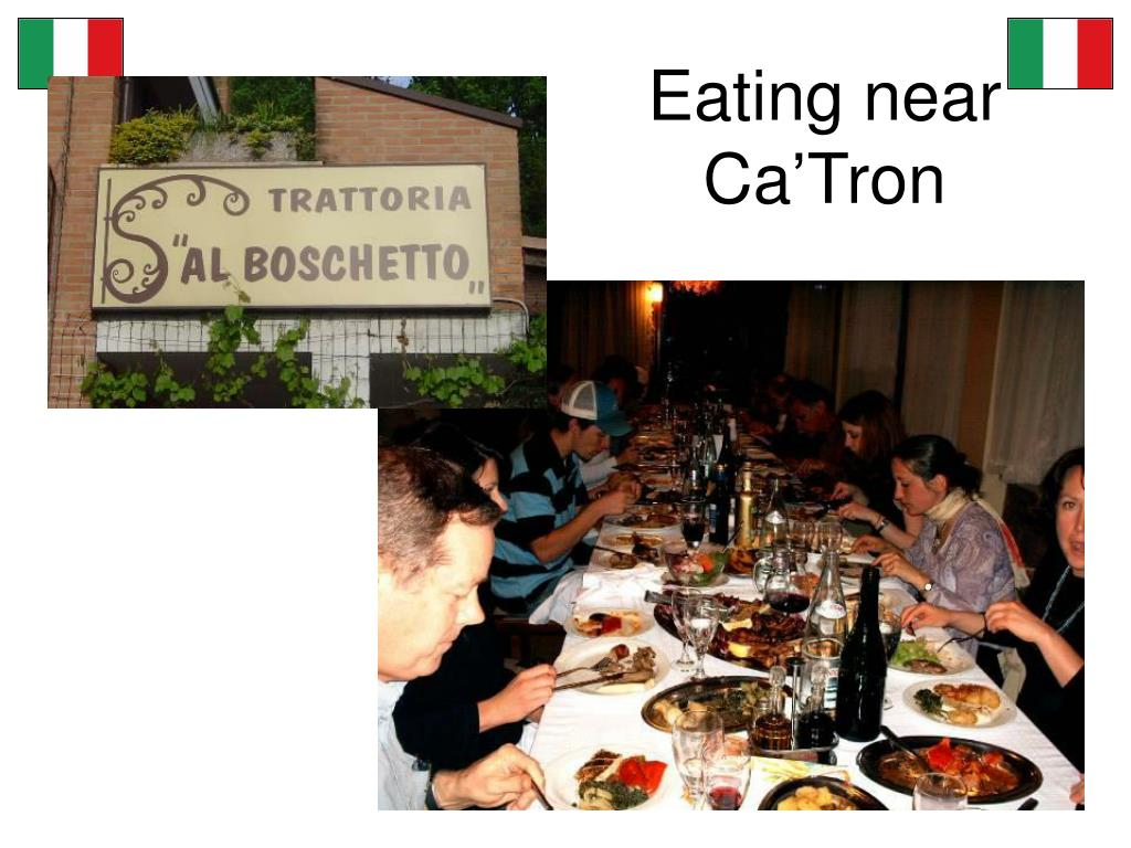 Eating near Ca'Tron