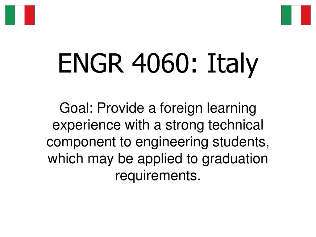 ENGR 4060: Italy