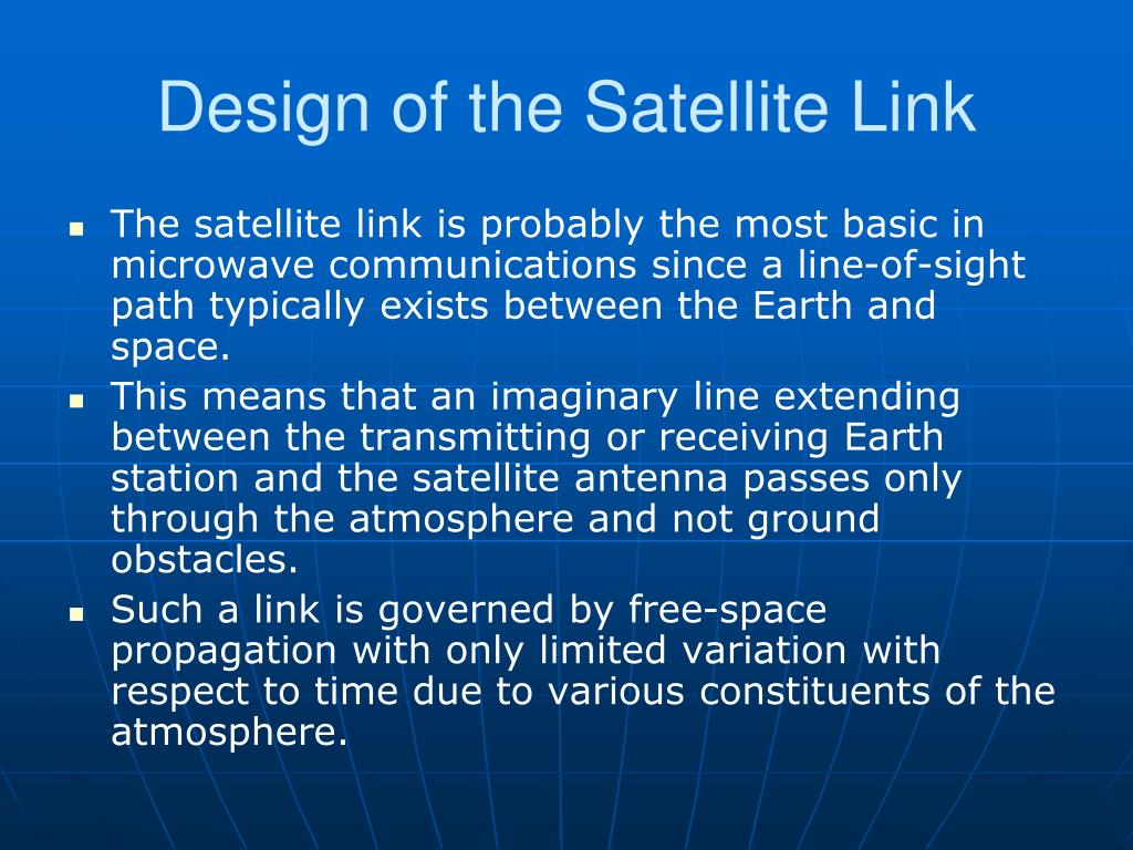 Design of the Satellite Link