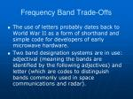 frequency band trade offs65