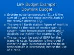 link budget example downlink budget32
