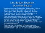 link budget example downlink budget33