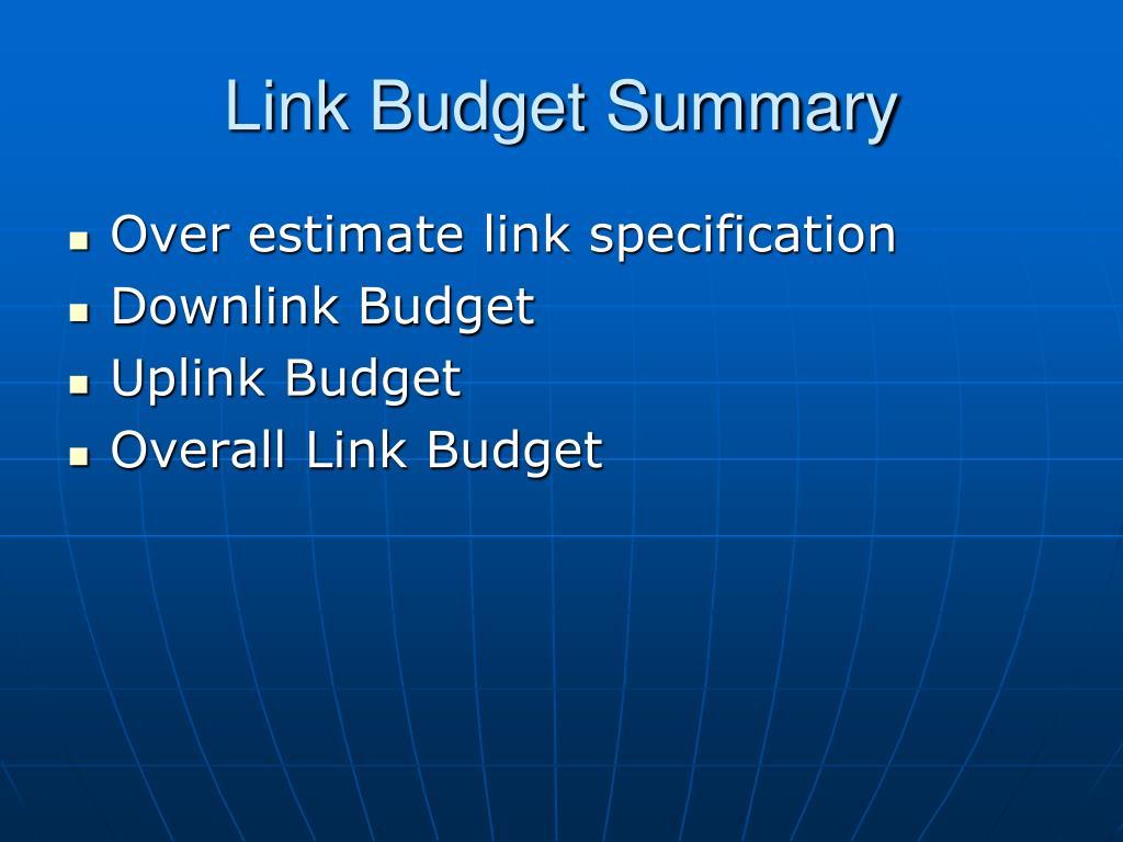 Link Budget Summary