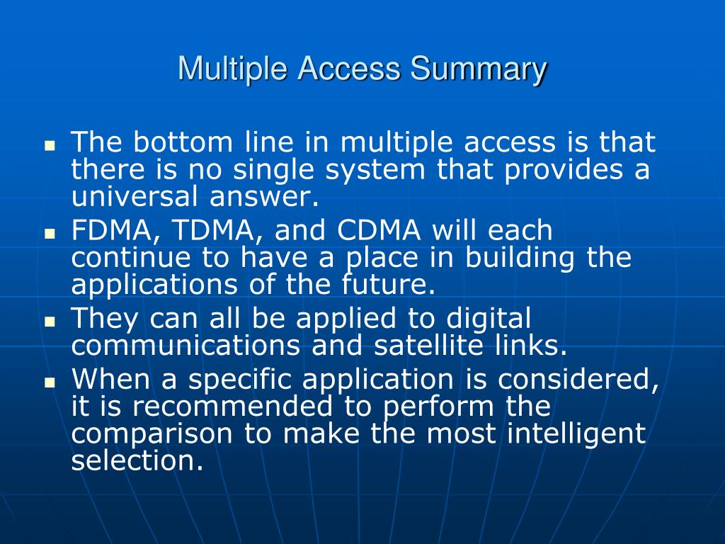 Multiple Access Summary