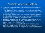 multiple access system41
