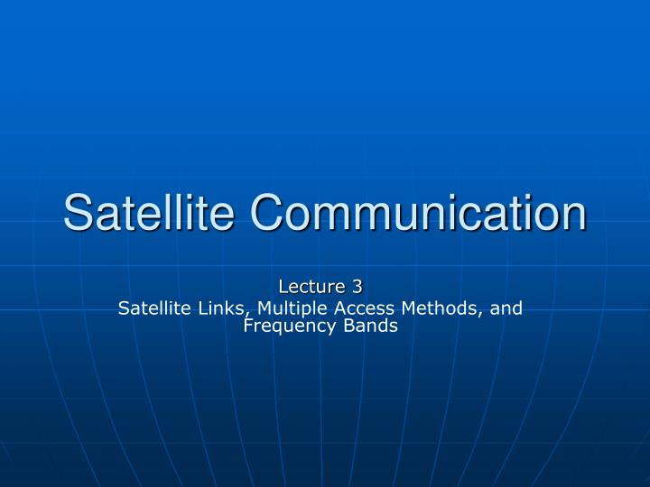 Satellite communication l.jpg