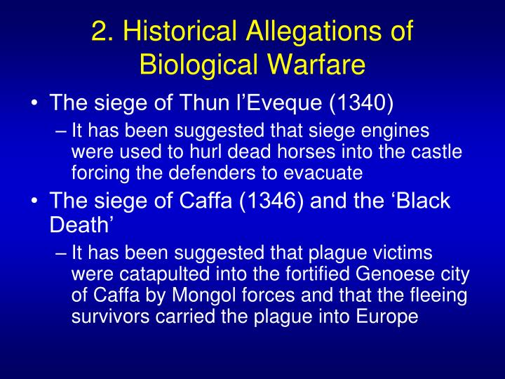 2 historical allegations of biological warfare