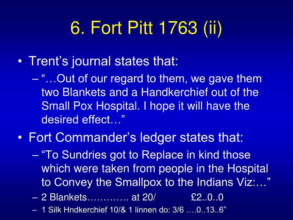 6. Fort Pitt 1763 (ii)