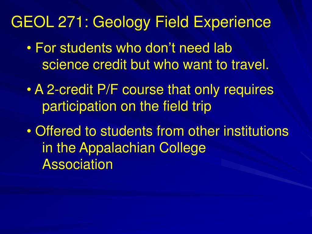 GEOL 271: Geology Field Experience