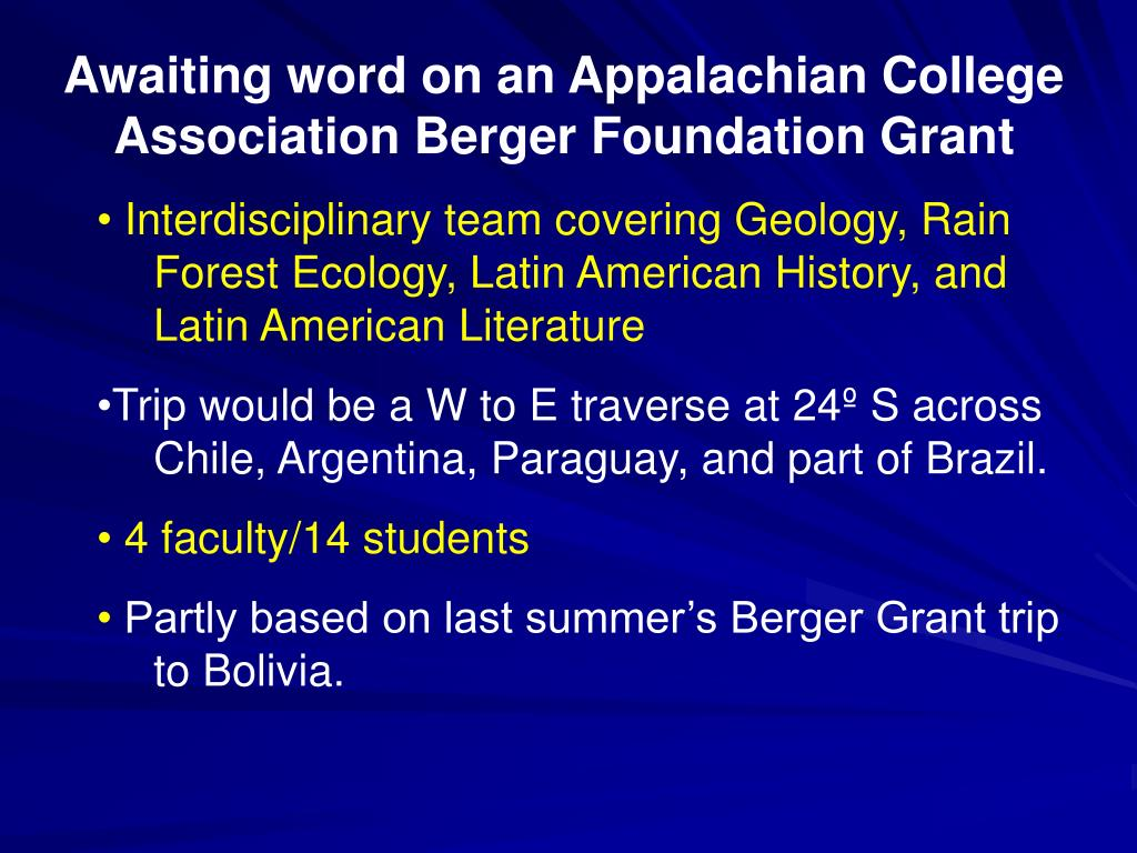 Awaiting word on an Appalachian College Association Berger Foundation Grant