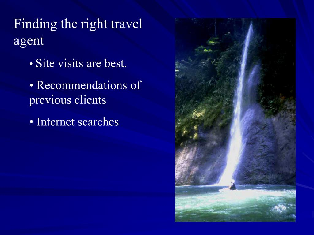 Finding the right travel agent