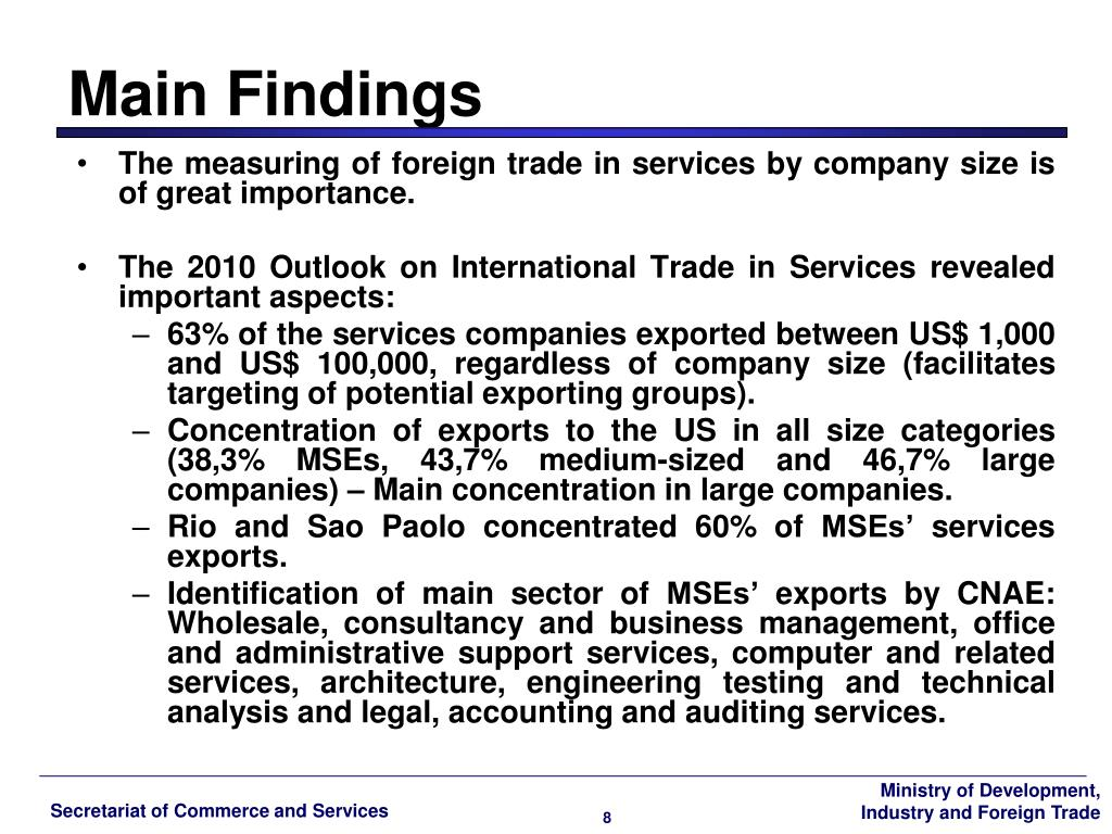 The measuring of foreign trade in services by company size is of great importance.