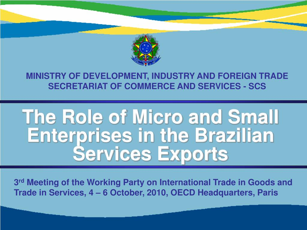 MINISTRY OF DEVELOPMENT, INDUSTRY AND FOREIGN TRADE