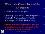 what is the central point of the ea degree10