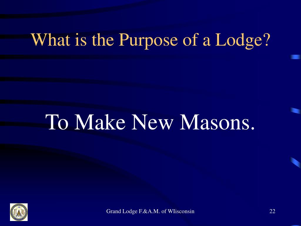 What is the Purpose of a Lodge?