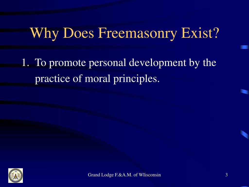Why Does Freemasonry Exist?