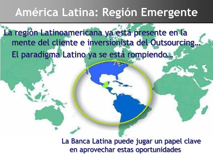 Am rica latina regi n emergente