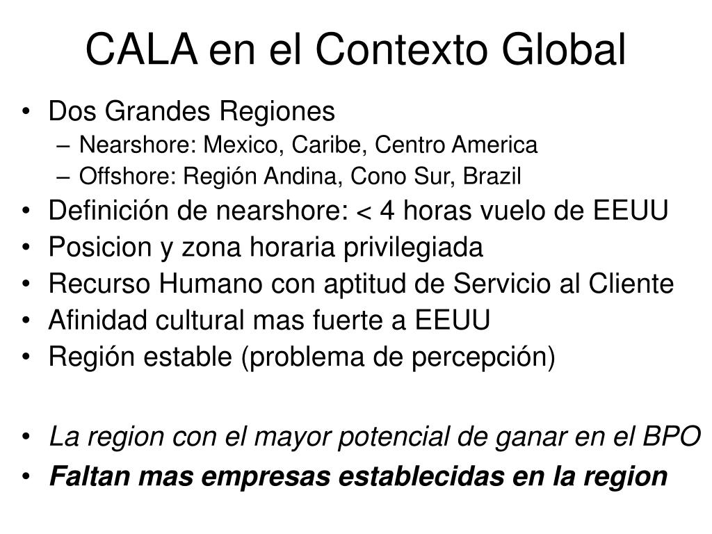 CALA en el Contexto Global
