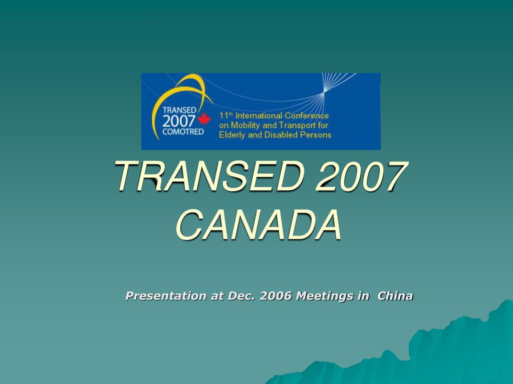 presentation at dec 2006 meetings in china