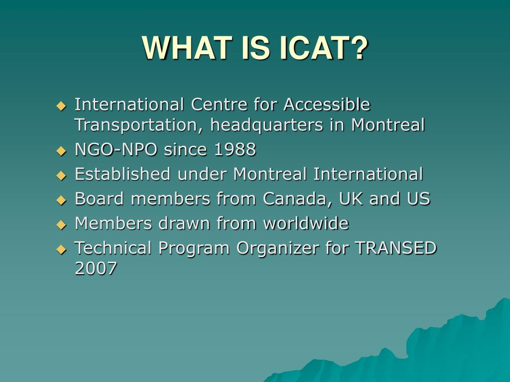 WHAT IS ICAT?