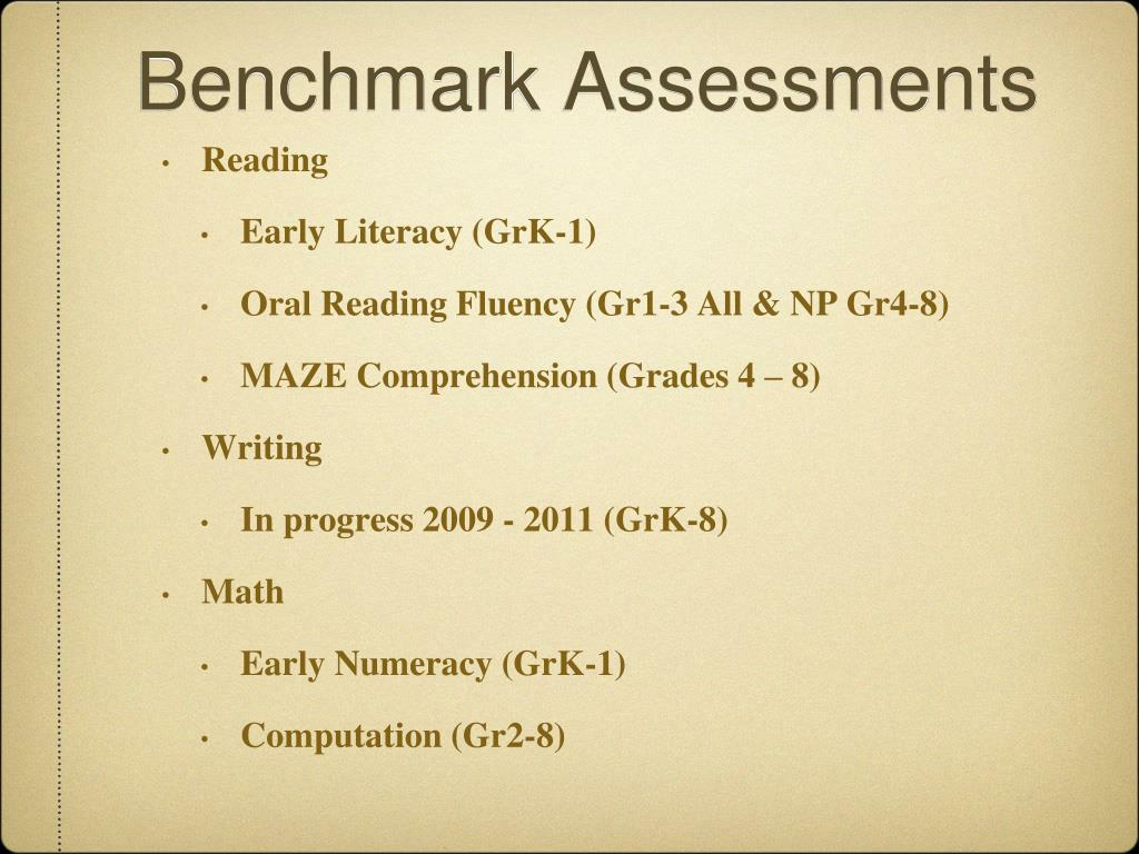 Benchmark Assessments