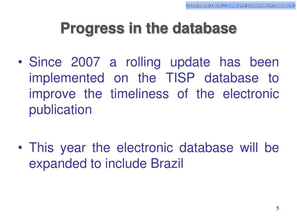 Progress in the database