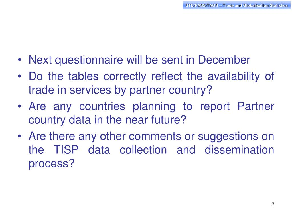 Next questionnaire will be sent in December