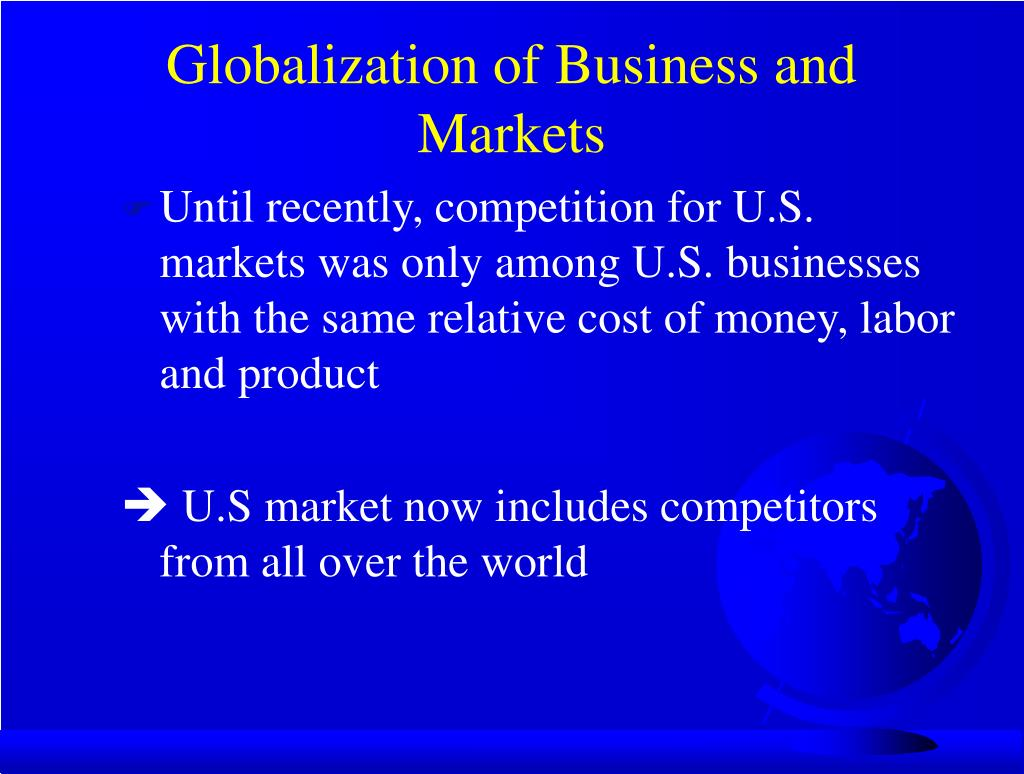 Globalization of Business and Markets