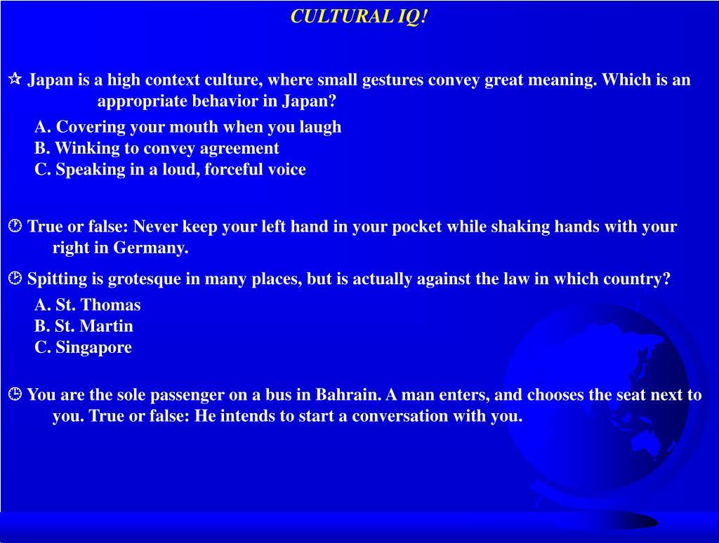 CULTURAL IQ!