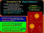 conceptest 6 10a elastic collisions i30