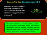 conceptest 6 2b momentum and ke ii6